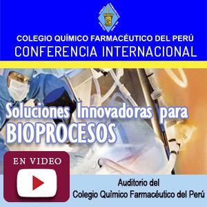 Conferencia Internacional Soluciones Innovadoras para Bioprocesos