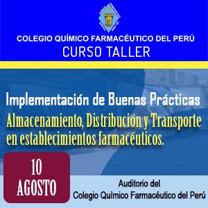 CURSO TALLER Implementación de Buenas Prácticas de Almacenamiento, Distribución y Transporte en establecimientos farmacéuticos.