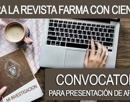 Convocatoria para presentación de artículos para la revista Farma con Ciencia