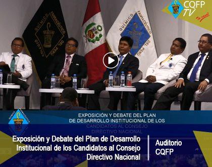 Exposición y Debate del Plan de Desarrollo Institucional de los Candidatos al Consejo Directivo Nacional