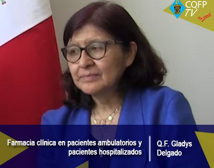 Farmacia clínica en pacientes ambulatorios y pacientes hospitalizados - Q.F. Gladys Delgado