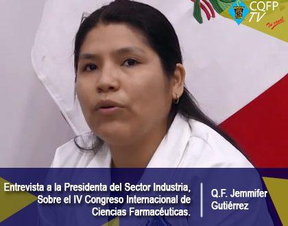 Entrevista a la Presidenta del Sector Industria, Q.F. Jennifer Gutiérrez