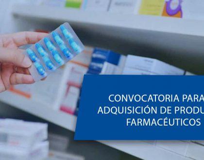 CONVOCATORIA PARA LA ADQUISICIÓN DE PRODUCTOS FARMACÉUTICOS