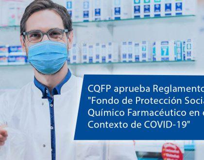 """CQFP aprueba reglamento del """"Fondo de Protección  y Previsión Social del Químico Farmacéutico en el Contexto de COVID-19"""""""