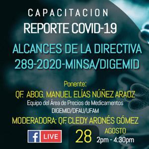 CAPACITACION  REPORTE COVID-19 ALCANCES DE LA DIRECTIVA  289-2020-MINSA/DIGEMID