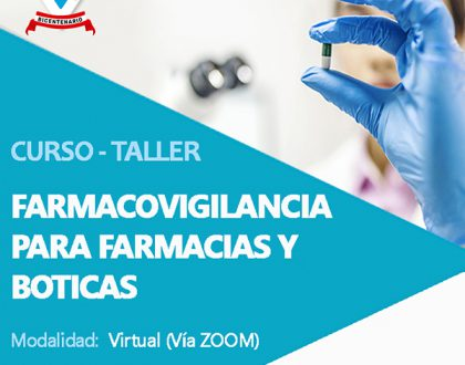 CURSO TALLER FARMACOVIGILANCIA PARA FARMACIAS Y BOTICAS